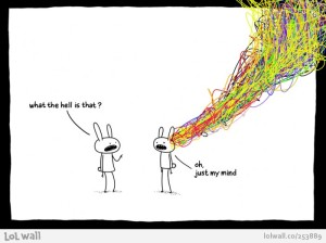 Just my mind